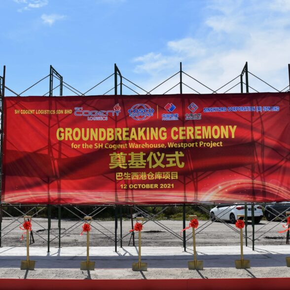 GROUNDBREAKING CEREMONY BY COSCO SHIPPING LOGISTICS' UNIT AT WESTPORTS MALAYSIA